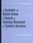 An Assessment of the National Institute of Standards and Technology Measurement and Standards Laboratories : Fiscal Year 2002 - eBook