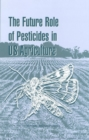 The Future Role of Pesticides in US Agriculture - eBook