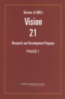 Review of DOE's Vision 21 Research and Development Program : Phase I - eBook