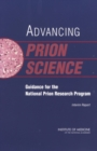 Advancing Prion Science : Guidance for the National Prion Research Program: Interim Report - eBook