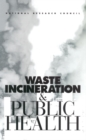 Waste Incineration and Public Health - eBook