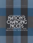 Addressing the Nation's Changing Needs for Biomedical and Behavioral Scientists - eBook