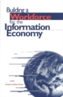 Building a Workforce for the Information Economy - eBook