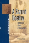 A Shared Destiny : Community Effects of Uninsurance - eBook