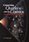 Connecting Quarks with the Cosmos : Eleven Science Questions for the New Century - eBook