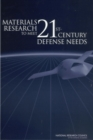 Materials Research to Meet 21st-Century Defense Needs - eBook