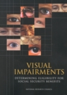 Visual Impairments : Determining Eligibility for Social Security Benefits - eBook