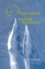Ocean Noise and Marine Mammals - eBook