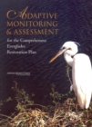 Adaptive Monitoring and Assessment for the Comprehensive Everglades Restoration Plan - eBook