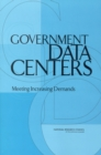 Government Data Centers : Meeting Increasing Demands - eBook