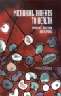 Microbial Threats to Health : Emergence, Detection, and Response - eBook