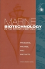 Marine Biotechnology in the Twenty-First Century : Problems, Promise, and Products - eBook