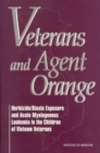 Veterans and Agent Orange : Herbicide/Dioxin Exposure and Acute Myelogenous Leukemia in the Children of Vietnam Veterans - eBook