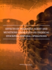 Effects of Degraded Agent and Munitions Anomalies on Chemical Stockpile Disposal Operations - eBook