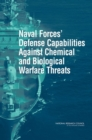 Naval Forces' Defense Capabilities Against Chemical and Biological Warfare Threats - eBook