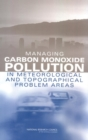 Managing Carbon Monoxide Pollution in Meteorological and Topographical Problem Areas - eBook