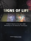 Signs of Life : A Report Based on the April 2000 Workshop on Life Detection Techniques - eBook