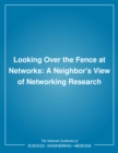 Looking Over the Fence at Networks : A Neighbor's View of Networking Research - eBook
