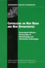 Capitalizing on New Needs and New Opportunities : Government-Industry Partnerships in Biotechnology and Information Technologies - eBook