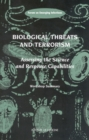 Biological Threats and Terrorism : Assessing the Science and Response Capabilities: Workshop Summary - eBook