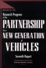 Review of the Research Program of the Partnership for a New Generation of Vehicles : Seventh Report - eBook