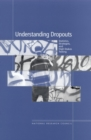 Understanding Dropouts : Statistics, Strategies, and High-Stakes Testing - eBook