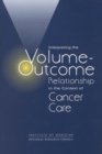 Interpreting the Volume-Outcome Relationship in the Context of Cancer Care - eBook
