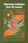 Improving Palliative Care for Cancer : Summary and Recommendations - eBook