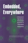 Embedded, Everywhere : A Research Agenda for Networked Systems of Embedded Computers - eBook