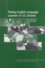 Testing English-Language Learners in U.S. Schools : Report and Workshop Summary - eBook