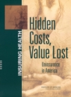 Hidden Costs, Value Lost : Uninsurance in America - eBook