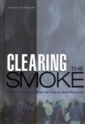 Clearing the Smoke : Assessing the Science Base for Tobacco Harm Reduction - eBook