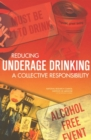 Reducing Underage Drinking : A Collective Responsibility - eBook