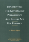 Implementing the Government Performance and Results Act for Research : A Status Report - eBook