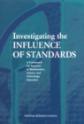 Investigating the Influence of Standards : A Framework for Research in Mathematics, Science, and Technology Education - eBook