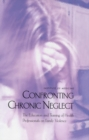 Confronting Chronic Neglect : The Education and Training of Health Professionals on Family Violence - eBook