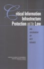 Critical Information Infrastructure Protection and the Law : An Overview of Key Issues - eBook