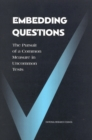 Embedding Questions : The Pursuit of a Common Measure in Uncommon Tests - eBook