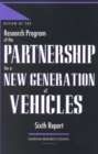 Review of the Research Program of the Partnership for a New Generation of Vehicles : Sixth Report - eBook
