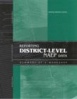 Reporting District-Level NAEP Data : Summary of a Workshop - eBook