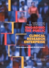 Exploring Challenges, Progress, and New Models for Engaging the Public in the Clinical Research Enterprise : Clinical Research Roundtable Workshop Summary - eBook