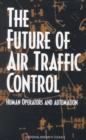 The Future of Air Traffic Control : Human Operators and Automation - eBook