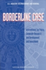 Borderline Case : International Tax Policy, Corporate Research and Development, and Investment - eBook