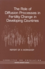 The Role of Diffusion Processes in Fertility Change in Developing Countries - eBook