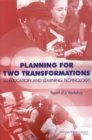 Planning for Two Transformations in Education and Learning Technology : Report of a Workshop - eBook