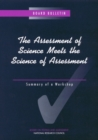 The Assessment of Science Meets the Science of Assessment : Summary of a Workshop - eBook