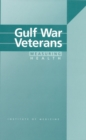 Gulf War Veterans : Measuring Health - eBook