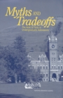 Myths and Tradeoffs : The Role of Tests in Undergraduate Admissions - eBook