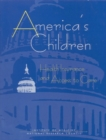 America's Children : Health Insurance and Access to Care - eBook