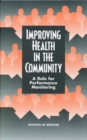 Improving Health in the Community : A Role for Performance Monitoring - eBook